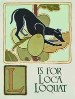 Loca Loquat, by Xan Blackburn, gouache on gessoed panel